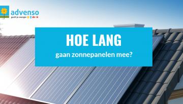 Hoe lang gaan zonnepanelen mee?